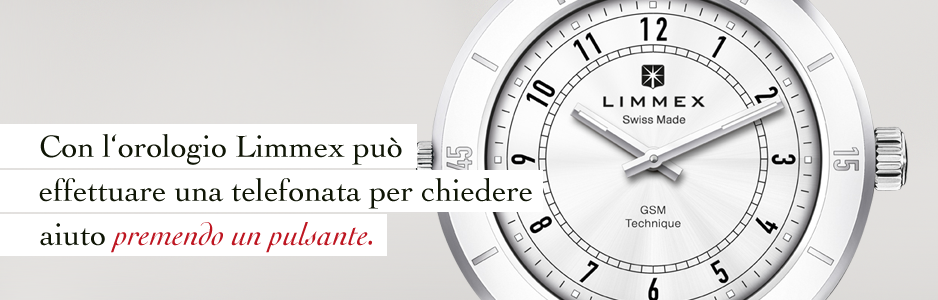 Novità mondiale: Con l'orologio Limmex può effettuare una telefonata per chiedere aiuto tramite la pressione di un pulsante.